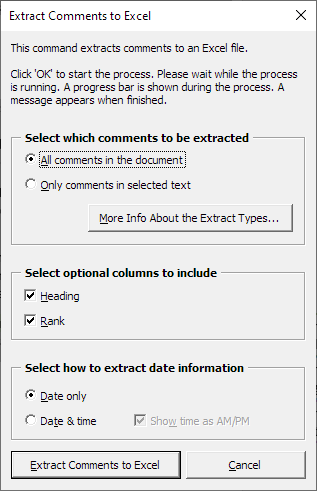 The Extract Comments to Excel dialog box lets you define how the Excel extract is to be made