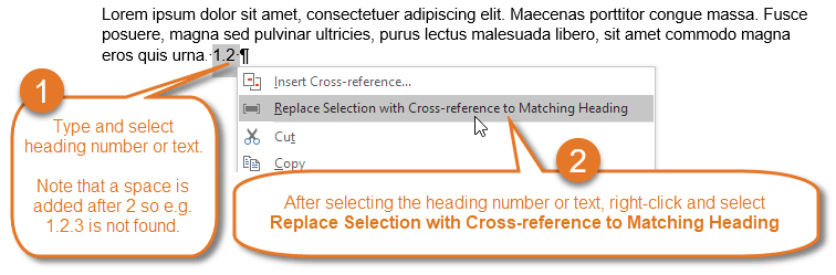 References in Word – you can type part of a heading number or text and have it automatically replaced with a cross-reference