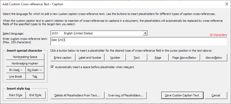 The dialog box used for defining custom cross-reference texts for captions