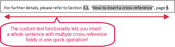 Insert e.g. a whole sentence with multiple cross-references in one operation