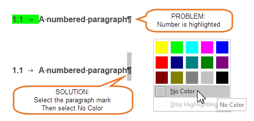To remove highlight from a number or bullet, select the paragraph mark and unhighlight it